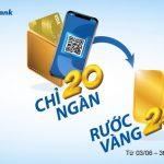 Chỉ 20 ngàn, rước vàng 24K cùng Sacombank Visa