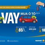 BaoViet Bank cho vay mua ô tô dành cho doanh nghiệp