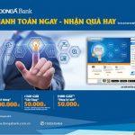 Thanh toán ngay - Nhận quà hay cùng DongA Bank