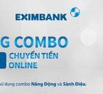 Eximbank miễn 100% phí chuyển tiền Online khi sử dụng Combo