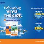 Đặt vé máy bay, vi vu thế giới - Khuyến mại lớn nhất mùa hè này trên ứng dụng LienVietPostBank Mobile Banking