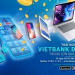 Trúng lớn quà công nghệ với chương trình khuyến mãi ra mắt Mobile Banking Vietbank Digital