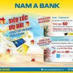 Cùng đón siêu lốc ưu đãi từ thẻ tín dụng Nam A Bank