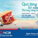 Quà tặng hè xanh - Thổi bay nắng nóng với Ngân hàng Quốc Dân