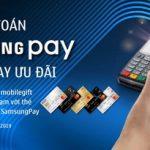 Thanh toán Samsung Pay – Nhận ngay ưu đãi cùng SCB