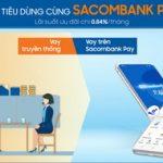 Vay tiêu dùng cùng Sacombank Pay
