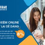 Ví Việt: Tiết kiệm online - Vay lại dễ dàng