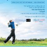 Thỏa sức chơi golf miễn phí với thẻ VietinBank Visa Signature