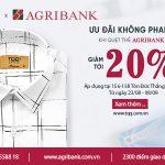 Ưu đãi giảm 20% tại TQQ cùng thẻ Agribank
