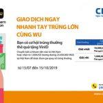 CB triển khai chương trình Giao dịch ngay - Nhanh tay trúng lớn cùng Western Union