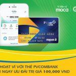 Kết nối thẻ ATM PVcomBank với Ví điện tử Moca trên ứng dụng Grab, nhận ngay ưu đãi trăm ngàn