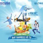 Chào thứ Tư bay BamBoo vô tư, thanh toán bằng thẻ LienVietPostBank