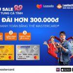 Siêu Sales 9.9 dành cho chủ thẻ LienVietPostBank MasterCard trên Lazada