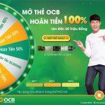 Nhận hoàn tiền 100% lên đến 20 Triệu đồng khi mở thẻ tín dụng OCB