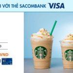Ưu đãi tại Starbucks với thẻ Sacombank Visa