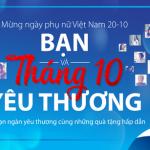 Ngân hàng Bản Việt dành tặng lãi suất đến 8.9%/năm và hàng ngàn quà tặng hấp dẫn nhân dịp tháng 10