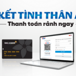 Bac A Bank kết nối dịch vụ qua cổng thanh toán trực tuyến VNPAY