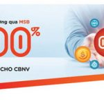 Dành riêng cho doanh nghiệp trả lương tại MSB: Miễn 100% phí chi lương cho doanh nghiệp và Cấp ngay tín dụng cho CBNV