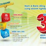 Siêu ưu đãi 3 trong 1 dành cho khách hàng tổ chức của Nam A Bank