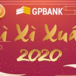 GPBank triển khai chương trình Lì xì Xuân 2020