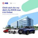 Siêu ưu đãi khi vay vốn tại MB mua ô tô Vinfast