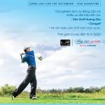 Thêm nhiều ưu đãi - Chơi golf đẳng cấp cùng thẻ VietinBank Visa Signature