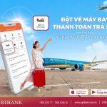Thanh toán trả sau vé Vietnam Airlines nhanh chóng ngay trên ứng dụng Agribank E-Mobile Banking