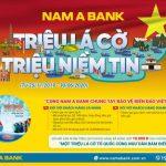 Triệu lá cờ - Triệu niềm tin - Nam A Bank chung tay bảo vệ biển đảo Việt Nam