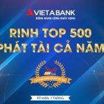Rinh Top 500, phát tài cả năm cùng VietABank