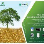Chọn bảo hiểm, chọn sống xanh từ hôm nay cùng Vietcombank và VCLI