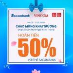 Khai trương Uniqlo Hà Nội - Hoàn tiền 50% với thẻ Sacombank