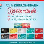 Xài thẻ Kienlongbank, Rút tiền miễn phí