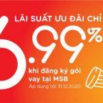 MSB công bố gói tín dụng 7000 tỷ, lãi suất từ 6.99% cho khách hàng bị ảnh hưởng bởi Covid-19