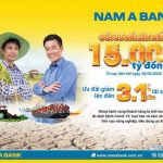 Nam A Bank tung gói ưu đãi lên đến 15.000 tỷ hỗ trợ khách hàng vay vốn