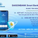 Ra mắt tính năng xác thực Soft OTP và Khóa/mở thẻ trên ứng dụng SaiGonBank Smart Banking