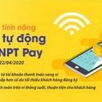 SHB triển khai tính năng nạp tiền tự động vào ví VNPT Pay