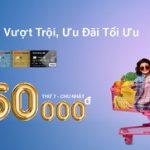 Cuối tuần siêu thị, hoàn tiền siêu vui, thanh toán vượt trội cùng thẻ Techcombank Visa