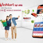 Đi chợ VinMart Online ngay trên ứng dụng Agribank E-Mobile Banking