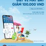 Bay cùng VietinBank iPay Mobile giảm ngay 100.000 VNĐ