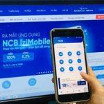 Gửi tiết kiệm online qua NCB iziMobile lên ngôi