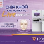 TPBank ra mắt tính năng nhận diện khuôn mặt - Chìa khóa cho mọi dịch vụ tại LiveBank 24/7