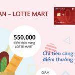 Thỏa sức mua sắm tại Lotte Mart với thẻ tín dụng Visa Shinhan - Lotte Mart
