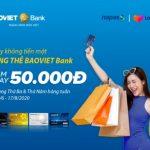 BaoViet Bank ưu đãi khi mua sắm trên Lazada