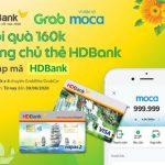 Nhập mã HDBank nhận ngay ưu đãi cực chất từ Grab