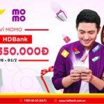 HDBank liên kết Ví Momo mang đến nhiều ưu đãi cho khách hàng khi giao dịch online