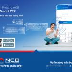NCB Smart OTP: Giải pháp bảo mật an toàn trong thanh toán điện tử