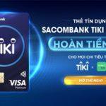 Hoàn 15% mọi chi tiêu trên Tiki với Thẻ Sacombank Tiki Platinum