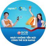 Ngày không tiền mặt cùng thẻ SCB Napas