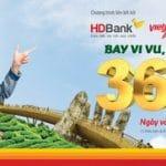 Thanh toán ngay - Hoàn tiền Bay cùng HDBank