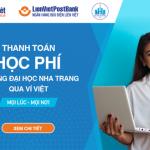 Nộp tiền học phí Đại học Nha Trang dễ dàng qua Ví Việt
